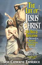 Life of Jesus Christ and Biblical Revelations Volume 1 (with Supplemental Reading: A Brief Life of Christ) [Illustrated]