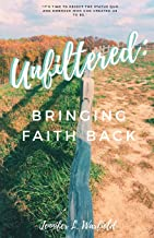 Unfiltered: Bringing Faith Back