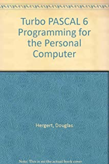 Turbo Pascal 6: Programming for the Pc/Book and 5 1/4 Disk