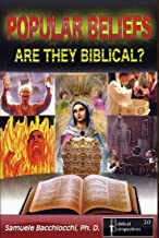 Popular Beliefs: Are They Biblical?