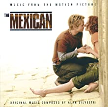 The Mexican - Music From The Motion Picture
