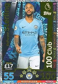 MATCH ATTAX 2018/19 Raheem Sterling 100 Club Card - Man City #450