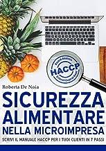 Permalink to Sicurezza alimentare nella microimpresa: scrivi il manuale HACCP per i tuoi clienti in 7 passi PDF