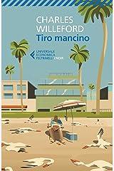 Tiro mancino (Italian Edition) Kindle Edition