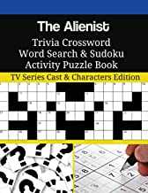 The Alienist Trivia Crossword Word Search & Sudoku Activity Puzzle Book: TV Series Cast & Characters Edition