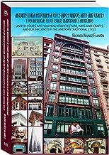 Arquitectura modernista, Arts and Crafts y sus influencias en los estilos tradicionales americanos: United States Art Nouveau architecture, Arts and Crafts ... (Libros Mablaz nВє 121) (Spanish Edition)