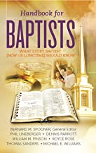 Handbook for Baptists: What Every Baptist (New or Longtime) Should Know