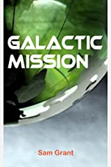 Galactic Mission Kindle Edition