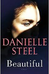 Beautiful: A Novel Kindle Edition