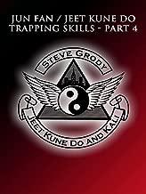 Jun Fan/Jeet Kune Do Trapping Skills Part 4