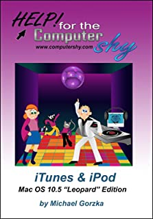 iTunes & iPod for the Computer Shy