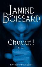 Chuuut ! de Janine Boissard