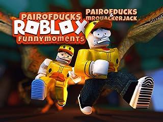 Clip: Roblox Funny Moments (PairofDucks & MrQuackerJack)