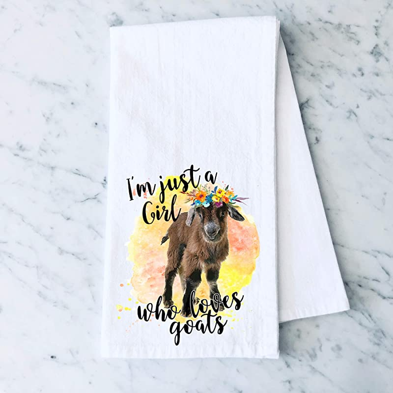 I M Just A Girl Who Loves Goats Floral Funny Farm Flour Sack Cotton Tea Towel Kitchen Linen