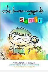 Les lunettes magiques de Samir Format Kindle