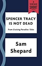 Spencer Tracy Is Not Dead (Kindle Single) (A Vintage Short)