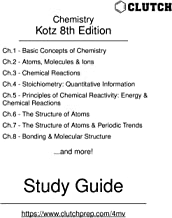 Study Guide for Chemistry and Chemical Reactivity, 8th Edition, by Kotz