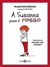 A Susanna piace il rosso (Italian Edition)