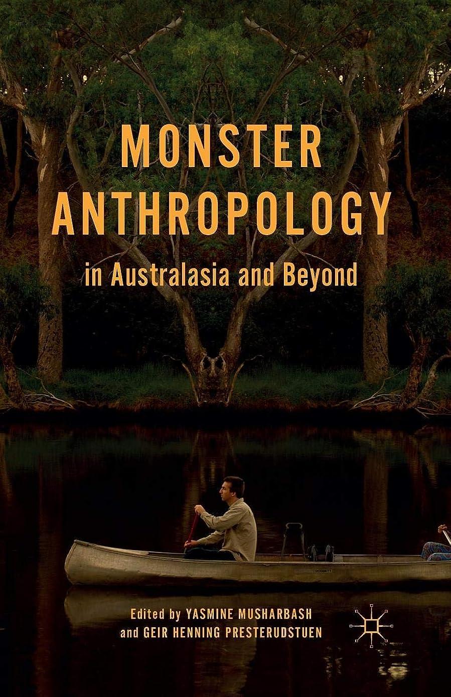 コスチューム非常に安西Monster Anthropology in Australasia and Beyond