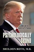 Psychologically Sound: The Mind of Donald J. Trump