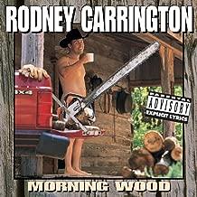 Best morning wood rodney Reviews