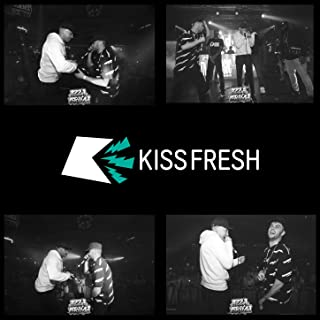 Kiss Fresh [Explicit]
