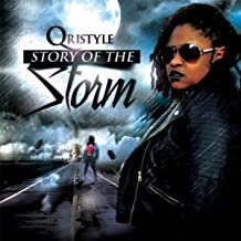 Story of the Storm [Explicit]
