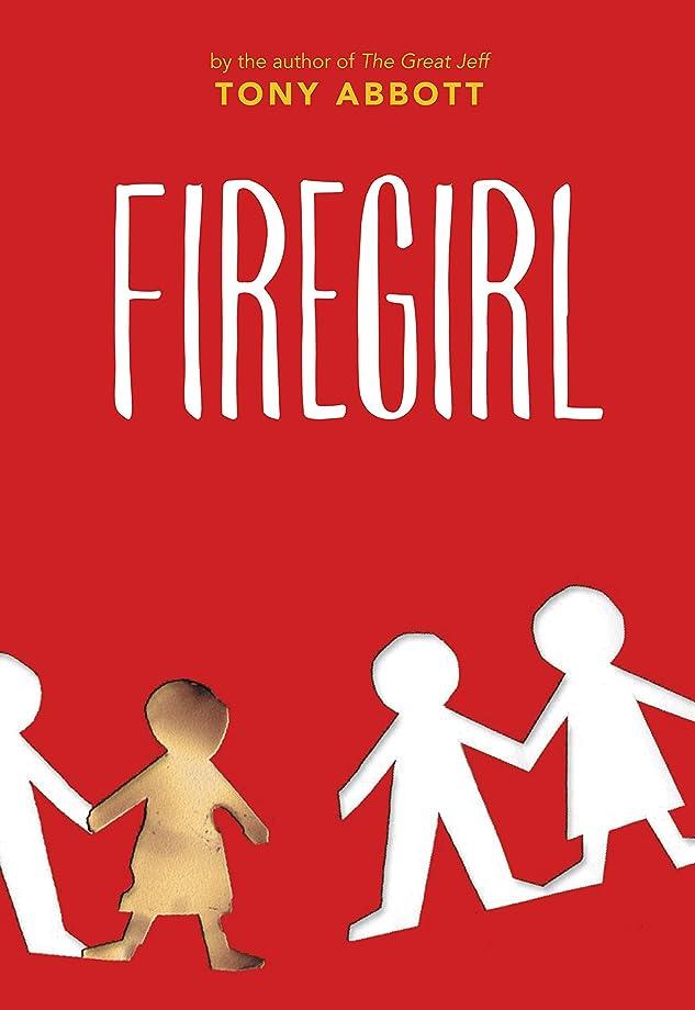 好戦的なしてはいけない入植者Firegirl (English Edition)