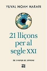 21 lliçons per al segle XXI (Llibres a l'Abast) (Catalan Edition) Format Kindle