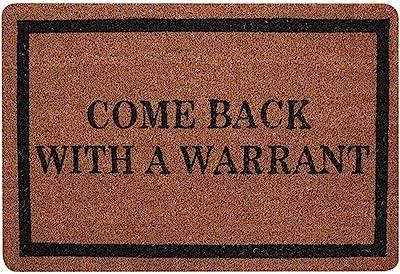 ChezMax Come Back with A Warrant Non-Slip Doormat Coral Fleece Indoor Outdoor Kitchen Floor Rug Front Door Mat Funny Flannel Carpet 16 X 24 Inches