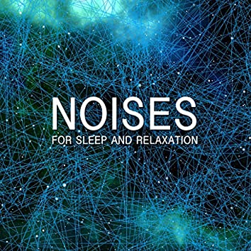 13 Noises for Sleep and Relaxation
