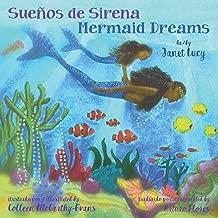 Sueños de Sirena ~ Mermaid Dreams: A little girl's undersea journey with the Ocean Goddess Yemaya (Spanish Edition)