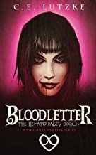 Bloodletter: (A Vigilante Vampire Series)