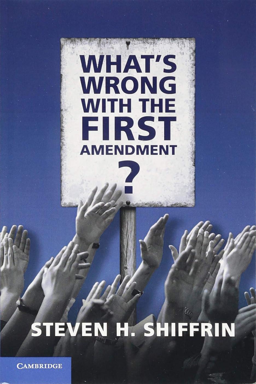 しかしながらマニアック路面電車What's Wrong with the First Amendment