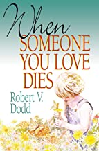When Someone You Love Dies: An Explanation of Death for Children