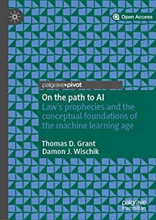 On the path to AI: Law's prophecies and the conceptual foundations of the machine learning age