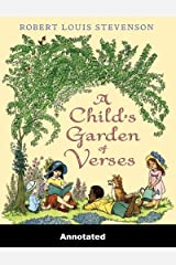 A Child's Garden of Verses Annotated Kindle Edition