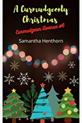 A Curmudgeonly Christmas: Curmudgeon Avenue #6 Kindle Edition