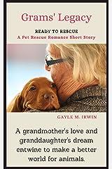 Grams' Legacy: A Pet Rescue Romance Short Story Kindle Edition