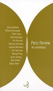 """""""Paris Review"""", les entretiens anthologie"""