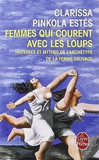 Femmes Qui Courent Avec Les Loups (Ldp Litterature) (French Edition)