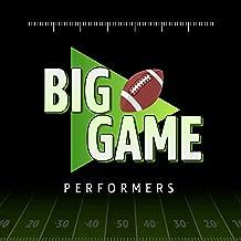 Big Game Performers