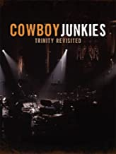 Cowboy Junkies - The Trinity Sessions Revisited