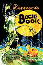 Dennison's Bogie Book: Guide for Vintage Decorating and Entertaining at Halloween and thanksgiving