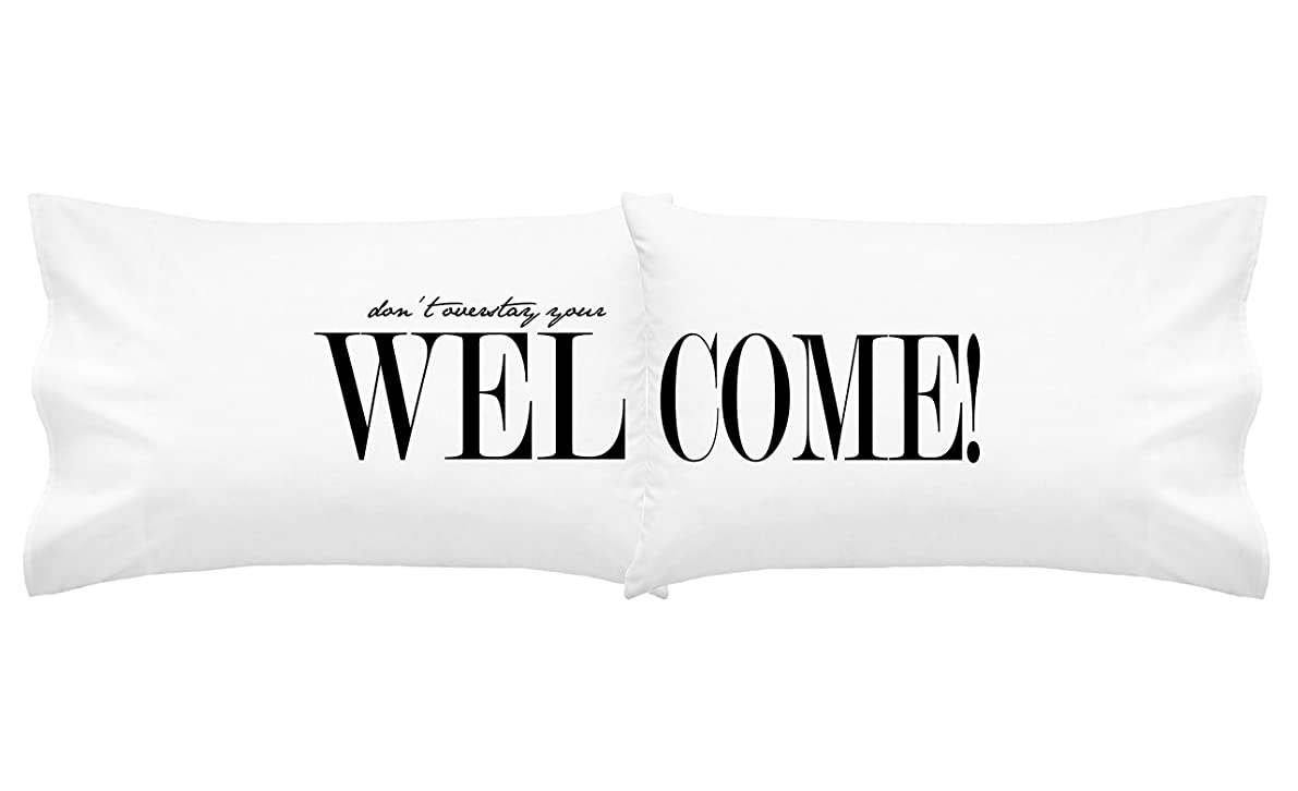 Oh, Susannah Welcome ( Don't Overstay your Welcome) Guest Room Pillowcases set for Guest Room Décor Standard or Queen Bed (2 Pillow cases)