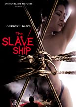 Best the slave ship japanese movie Reviews