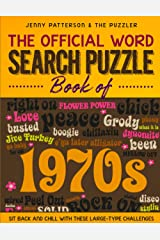 THE OFFICIAL WORD SEARCH PUZZLE BOOK OF THE 1970's: SIT BACK AND CHILL WITH THESE LARGE-TYPE CHALLENGES (Word Puzzles for the Decades) Paperback