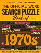 THE OFFICIAL WORD SEARCH PUZZLE BOOK OF THE 1970's: SIT BACK AND CHILL WITH THESE LARGE-TYPE CHALLENGES (PUZZLER) PDF