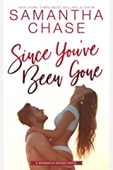Since You've Been Gone: An emotional small town, friends to lovers romance (Magnolia Sound Book 8) Kindle Edition