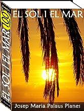 El Sol i el Mar (100 imatges) (Catalan Edition)